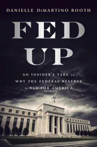 FEDUP by Danielle DiMartino Booth of Money Strong LLC