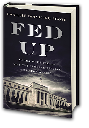 Fed Up - Danielle DiMartino Booth